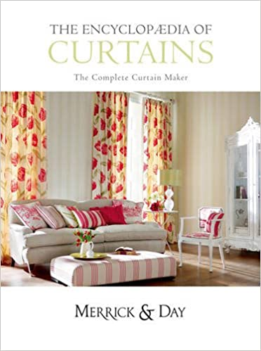 Book Encyclopaedia of Curtains: All You'll Ever Need to Know About Making Curtains