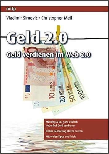 Cover des Buchs: Geld 2.0 - Geld verdienen im Web 2.0 (mitp Business)
