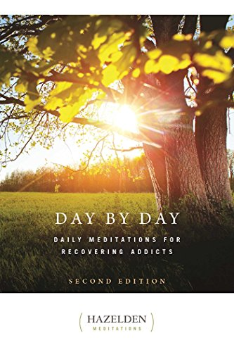 Day by Day: Daily Meditations for Recovering Addicts, Second Edition (Hazelden - Book Sex Green Addicts