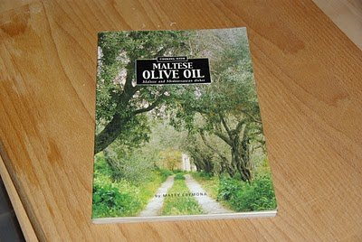 Cooking with Maltese Olive Oil: Maltese and Mediterranean ...
