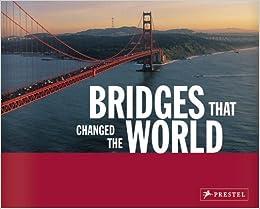 Book Bridges That Changed the World by Bernhard Graf (2005-07-27)