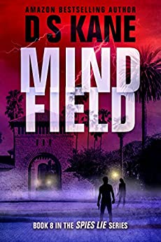 MindField (Spies Lie Book 8) by [Kane, DS]
