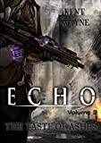 Echo Volume 2:  The Taste of Ashes