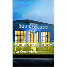 Scientology: An Overview