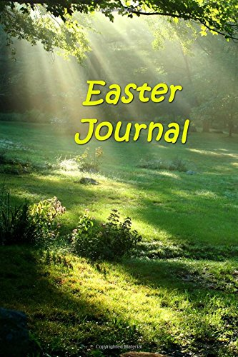 Easter Journal Heavenly Light Forest Scene: (Notebook, Diary, Blank Book) (Inspirational Photo Cover Journals Notebooks Diaries)