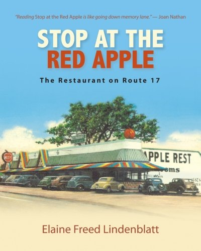 (Stop at the Red Apple: The Restaurant on Route 17 (Excelsior Editions))
