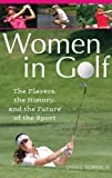 Women in Golf, David L. Hudson, 0275997847