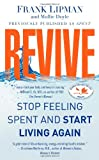 img - for Revive: Stop Feeling Spent and Start Living Again book / textbook / text book