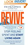 Revive: Stop Feeling Spent and Start...