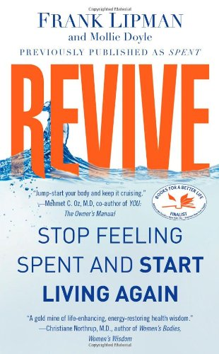 Download Revive: Stop Feeling Spent and Start Living Again pdf