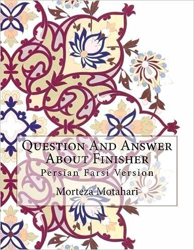 Laden Sie das Buch in das iPad herunter Question And Answer About Finisher: Persian Farsi Version (Persian Edition) auf Deutsch PDF PDB
