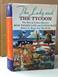 img - for The Lady and the Tycoon: The Best of Letters Between Rose Wilder Lane and Jasper Crane book / textbook / text book