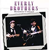 Everly Brothers Reunion Concer