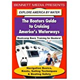 Basic Training for Boaters - Navigation Basics; Knots; Sailing Techniques; & Boating Safety by Media Artists Inc.