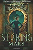 Striking Mars: Book Five in The Saving Mars Series (Volume 5)