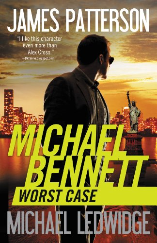 Worst Case by James Patterson and Michael Ledwidge
