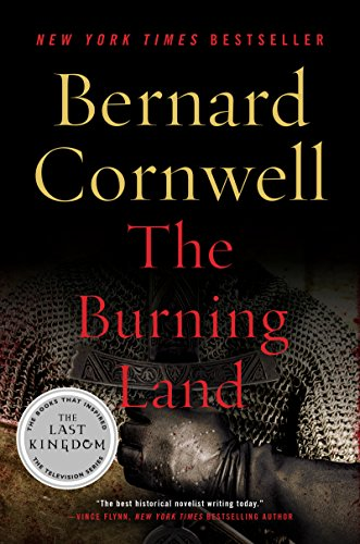 The burning land a novel saxon tales book 5 kindle edition by the burning land a novel saxon tales book 5 by cornwell fandeluxe Images