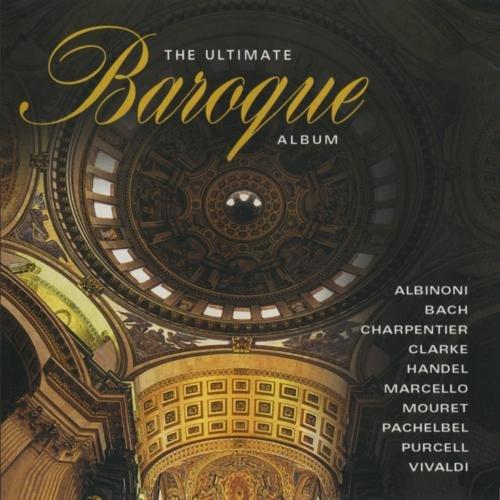 (The Ultimate Baroque Album)