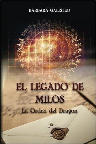 El legado de Milos: La orden del dragón