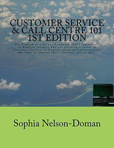 Customer Service & Call Centre 101: Sophia Nelson-Doman
