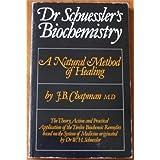 Dr. Schuessler's Biochemistry