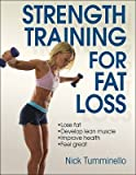 [(Strength Training for Fat Loss)] [ By (author) Nick Tumminello ] [March, 2014]
