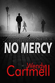 No Mercy (Sgt Major Crane crime thrillers) by [Cartmell, Wendy]