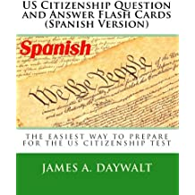 US Citizenship Question and Answer Flash Cards (Spanish Version) (Spanish Edition)
