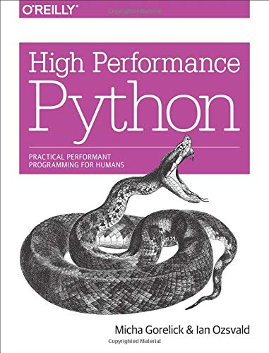 High Performance Python: Practical Performant Programming for Humans ()
