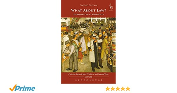 What about law studying law at university second edition what about law studying law at university second edition catherine barnard janet osullivan graham virgo 8601234642978 amazon books fandeluxe Gallery