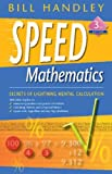 Speed Mathematics, Bill Handley, 0731407814