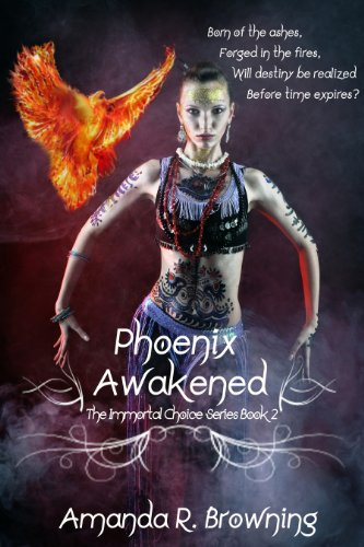 Phoenix Awakened (The Immortal Choice Series Book 2)