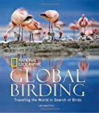 Global Birding, Les Beletsky, 1426206402