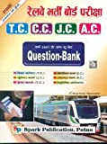 Railway Bharti Board Pariksha T.C./C.C./J.C./A.C. Practice Work-Book Question Bank with 201 to up-to-Date (66 Sets)