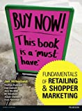 img - for Fundamentals of Retailing and Shopper Marketing book / textbook / text book