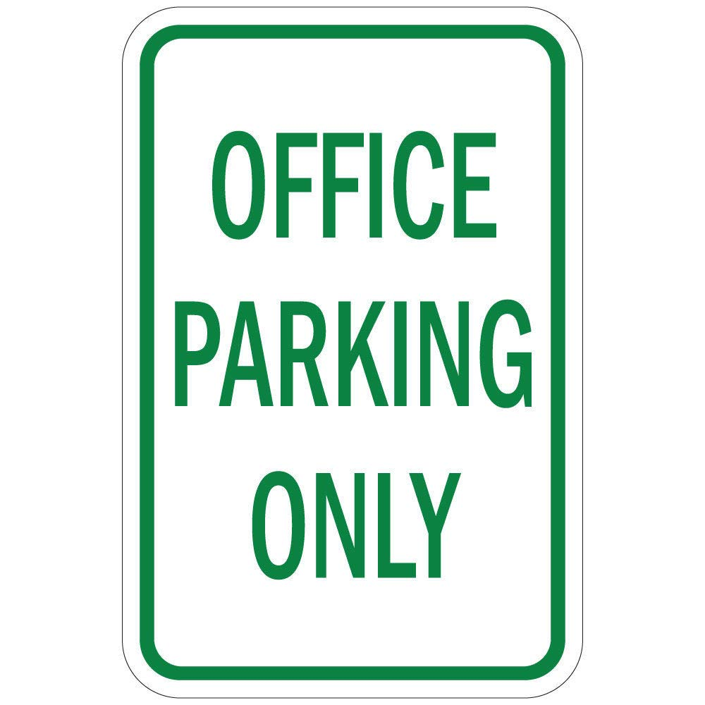 New PVC, and Novelty Signs by Silk@Road-Weatherproof-Size 12''x18'' for Outdoor Use (Office Parking Only)