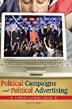 Political Campaigns and Political Advertising