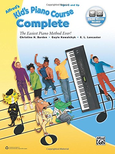 Alfred's Kid's Piano Course Complete: The Easiest Piano Method Ever! (Book & Online Audio)