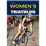 Women's Guide to Triathlon, The