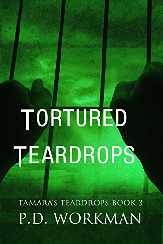 #freebooks – Tortured Teardrops by P.D. Workman [free to May 6, YA lit]