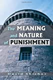 The Meaning and Nature of Punishment, Shichor, David, 157766387X
