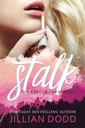 Stalk Me Keatyn Chronicles 1 product image