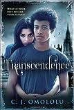 Transcendence, C. J. Omololu, 0802723705
