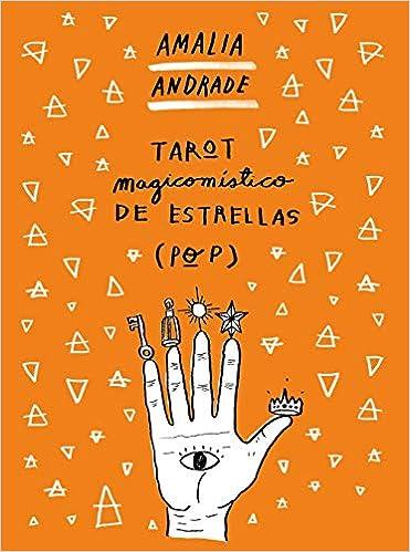 Tarot magicomístico de estrellas de Amalia Andrade Arango