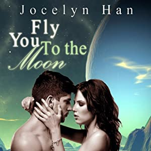 Fly You to the Moon Audiobook