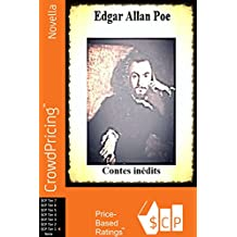 Edgar Allan Poe; Contes inédits (French Edition)
