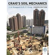 Craig's Soil Mechanics, Eighth Edition