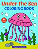 Under the Sea: Coloring Book for Kids and Preschoolers (Ages 3-5)