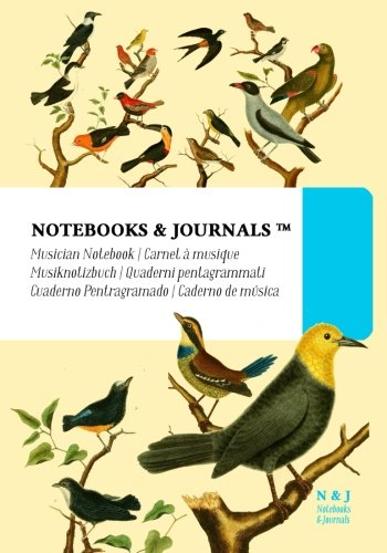 Download Musician Notebooks & Journals, Birds (Nature Collection) Extra Large, Soft Cover: (7 x 10)(Blank Sheet Music, Music Manuscript Paper, Staff Paper) pdf