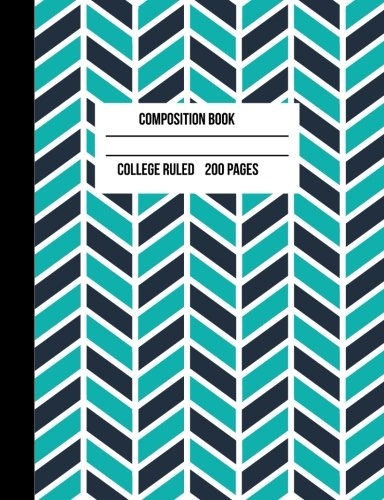 College Ruled Composition Notebook: Lined Paper College Ruled Notebook 200 pages Composition Book Paper Size 7.50